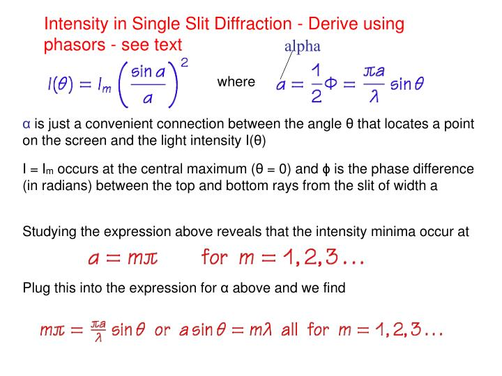 Intensity in Single Slit Diffraction - Derive using phasors - see text