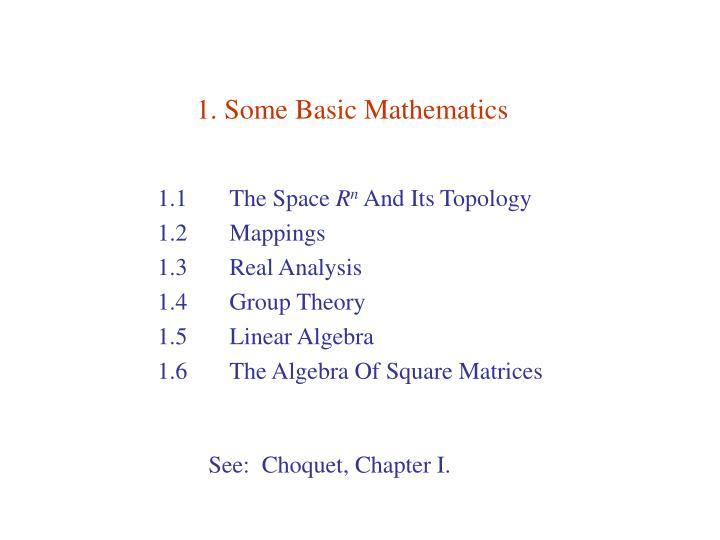 1. Some Basic Mathematics