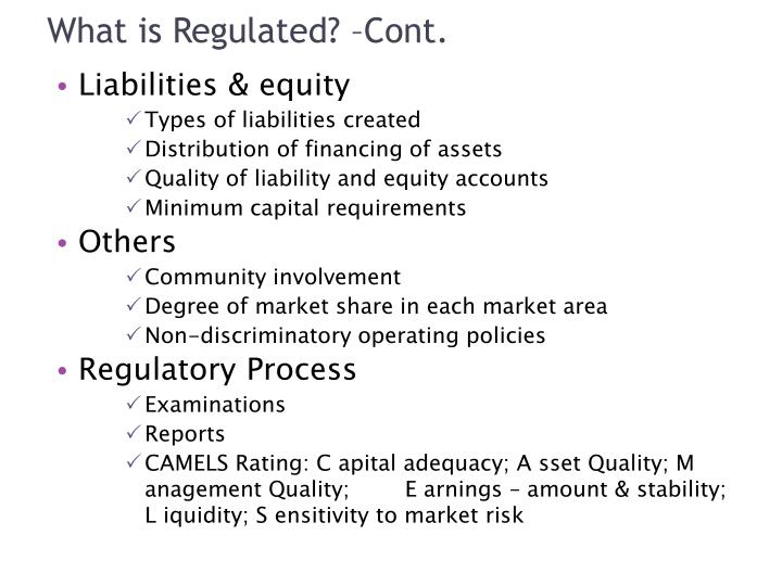 What is Regulated? –Cont.