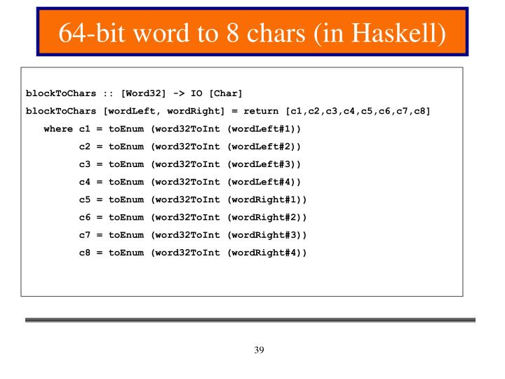 64-bit word to 8 chars (in Haskell)