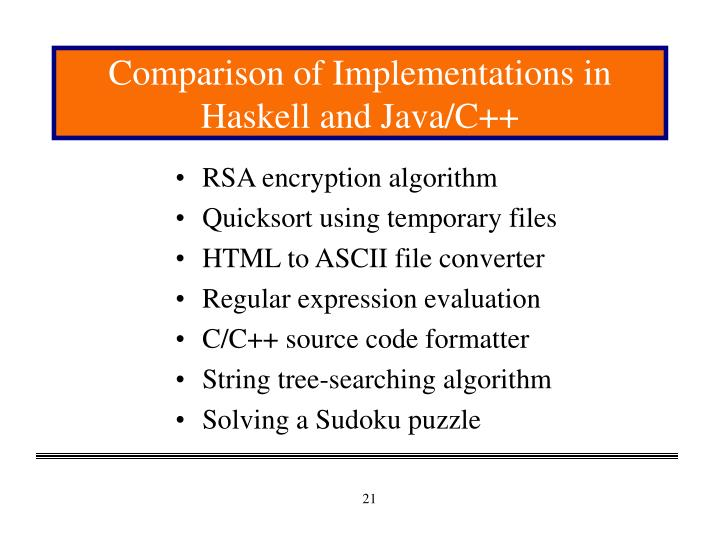 Comparison of Implementations in Haskell and Java/C++