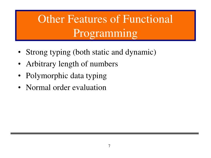 Other Features of Functional Programming