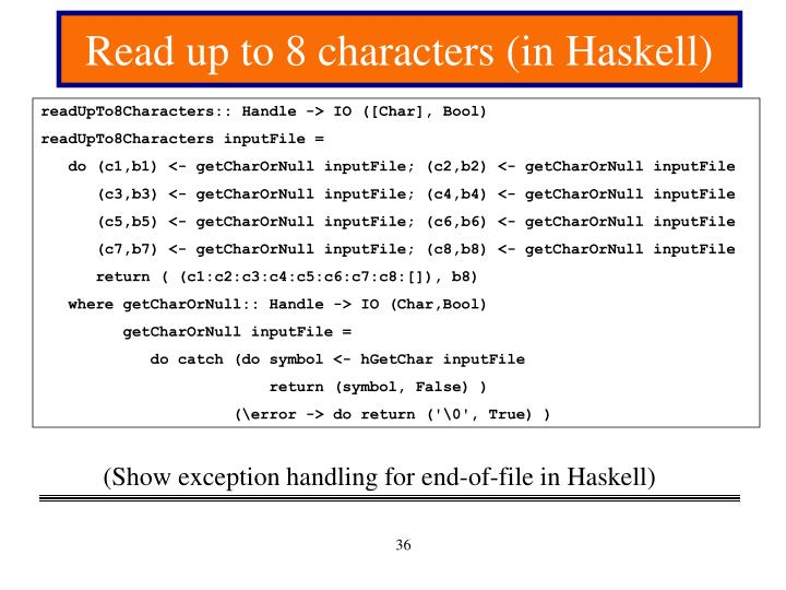 Read up to 8 characters (in Haskell)