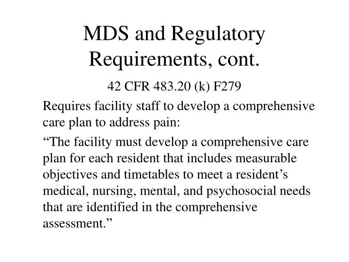 MDS and Regulatory Requirements, cont.