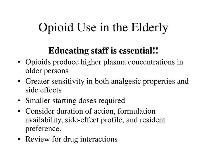 Opioid Use in the Elderly