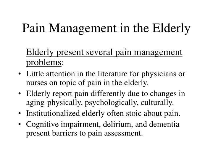 Pain Management in the Elderly