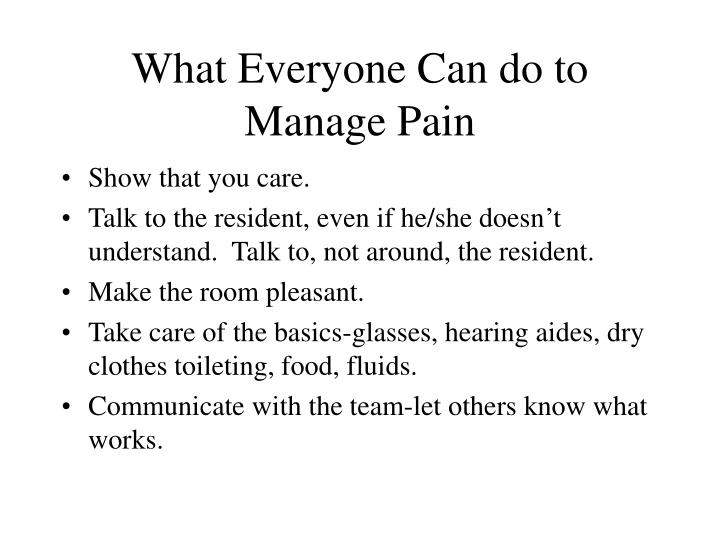 What Everyone Can do to Manage Pain