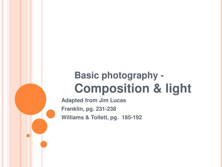 Basic photography composition light