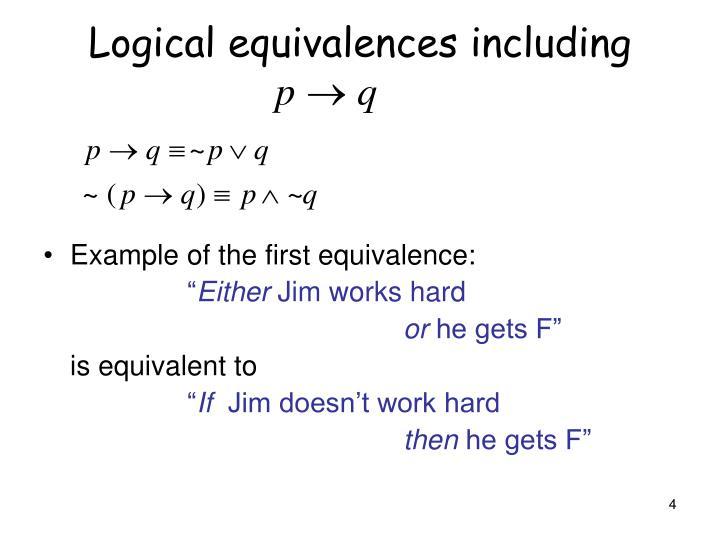 Logical equivalences including