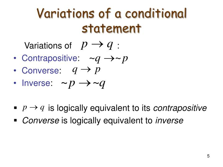 Variations of a conditional statement