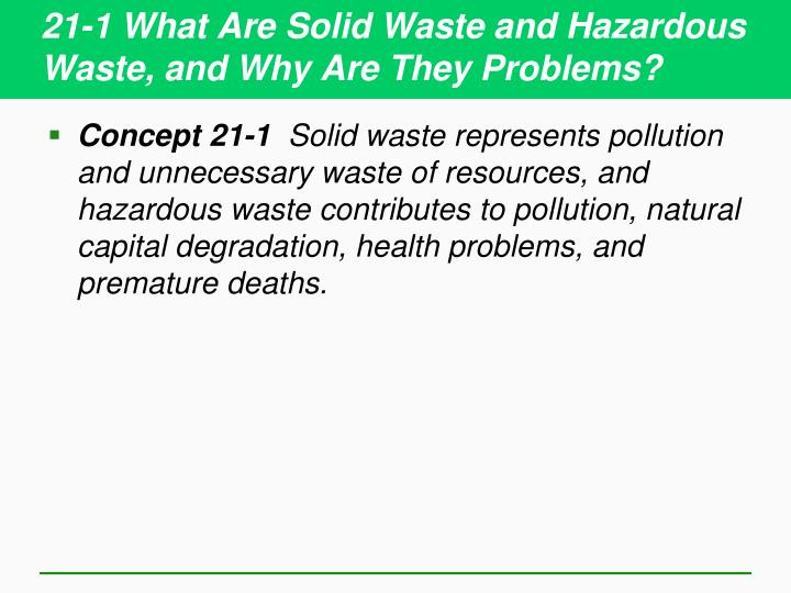 21-1 What Are Solid Waste and Hazardous Waste, and Why Are They Problems?