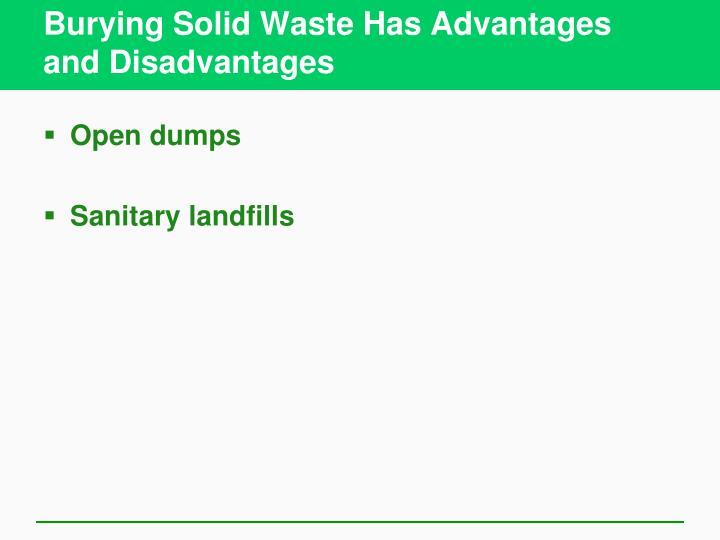 Burying Solid Waste Has Advantages and Disadvantages