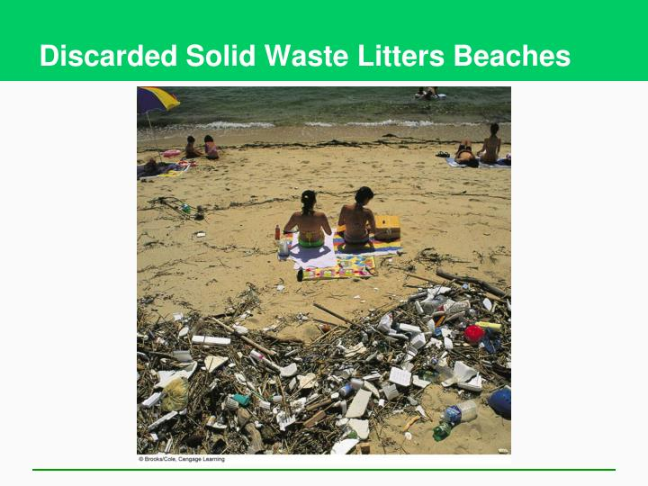 Discarded Solid Waste Litters Beaches