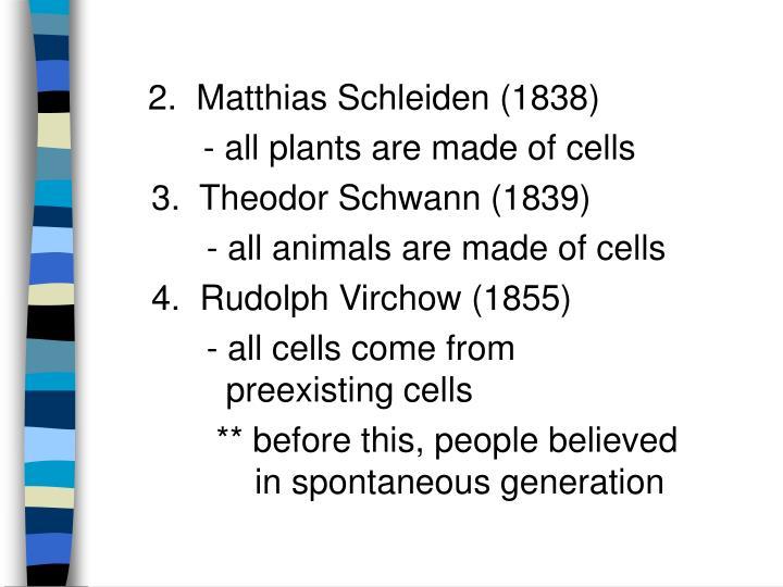 2.  Matthias Schleiden (1838)