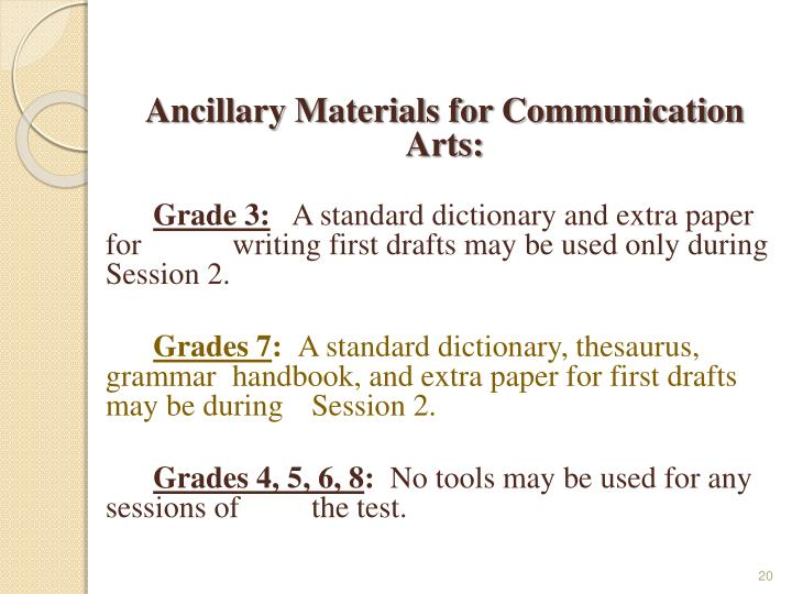 Ancillary Materials for Communication Arts: