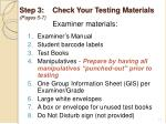 step 3 check your testing materials pages 5 7