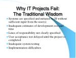 why it projects fail the traditional wisdom