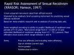 rapid risk assessment of sexual recidivism rrasor hanson 1997