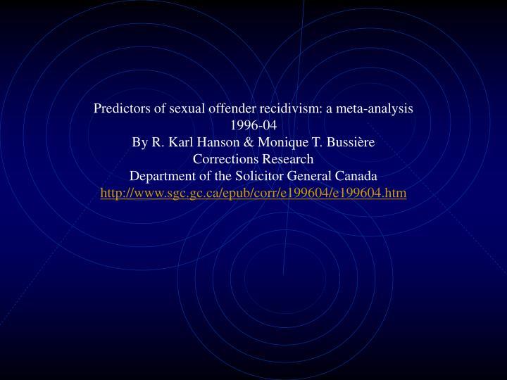 Predictors of sexual offender recidivism: a meta-analysis