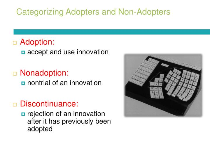 Categorizing Adopters and Non-Adopters