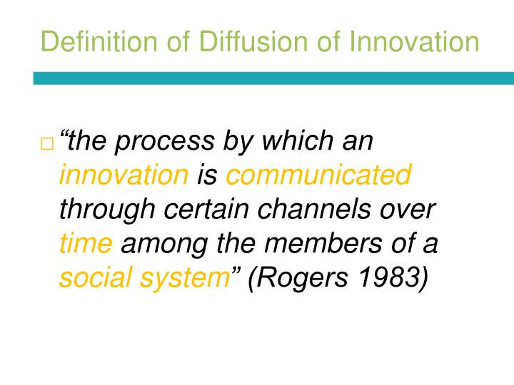 Definition of diffusion of innovation