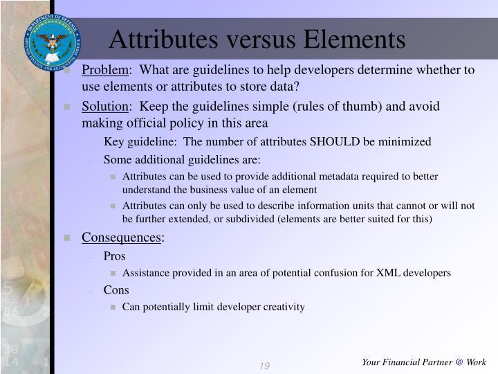 Attributes versus Elements