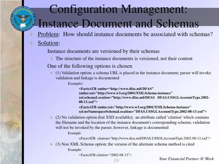 Configuration Management: Instance Document and Schemas