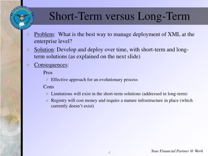Short-Term versus Long-Term