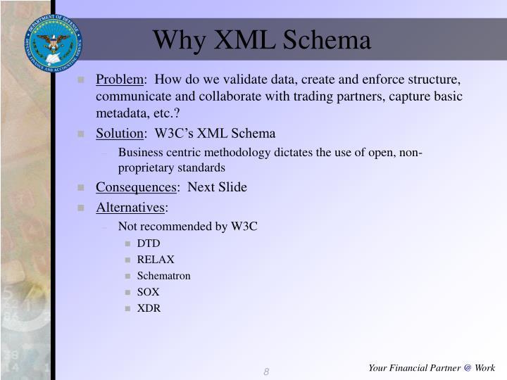 Why XML Schema