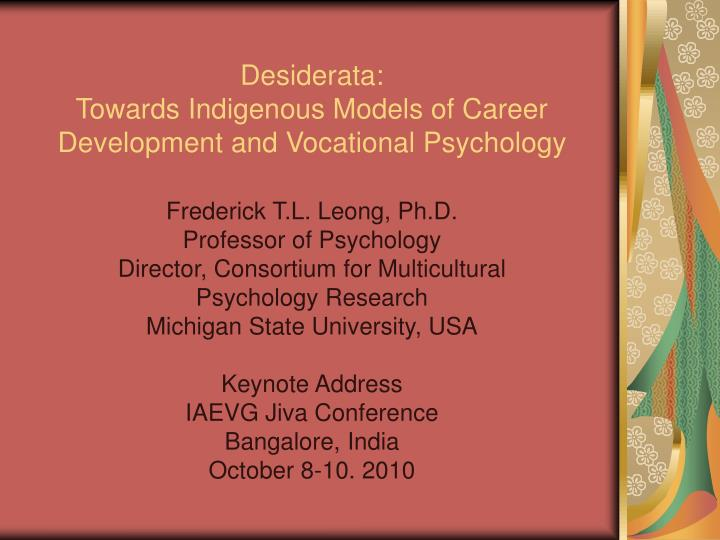 Desiderata towards indigenous models of career development and vocational psychology