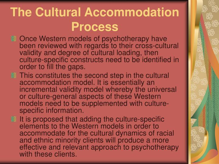 The Cultural Accommodation Process