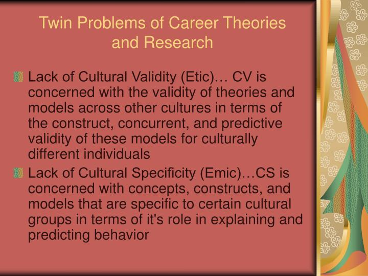 Twin Problems of Career Theories