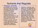 nutrients that regulate