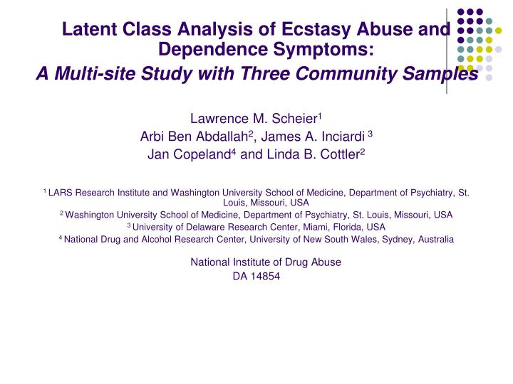 Latent Class Analysis of Ecstasy Abuse and Dependence Symptoms: