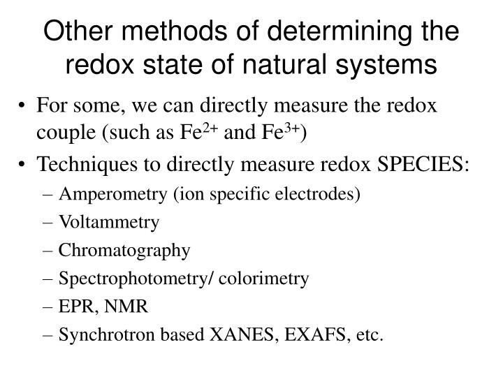 Other methods of determining the redox state of natural systems