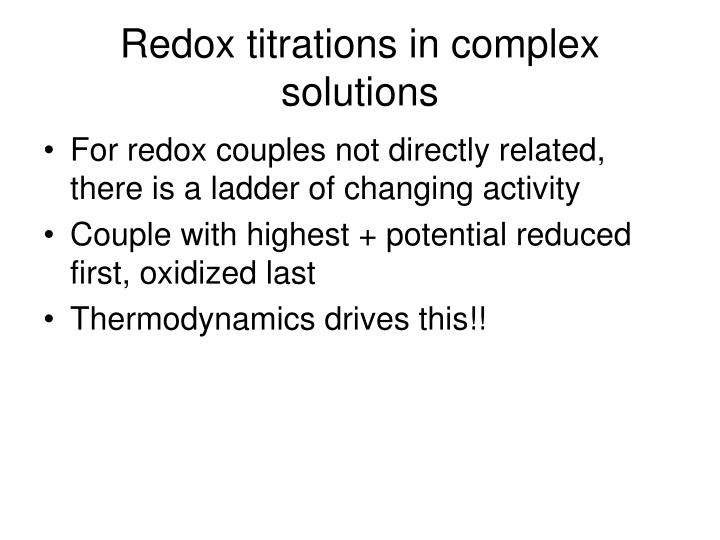 Redox titrations in complex solutions