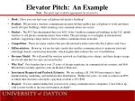 elevator pitch an example note this pitch type would be appropriate for an investor