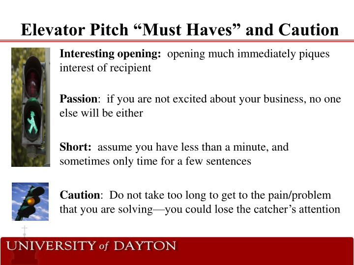 """Elevator Pitch """"Must Haves"""" and Caution"""