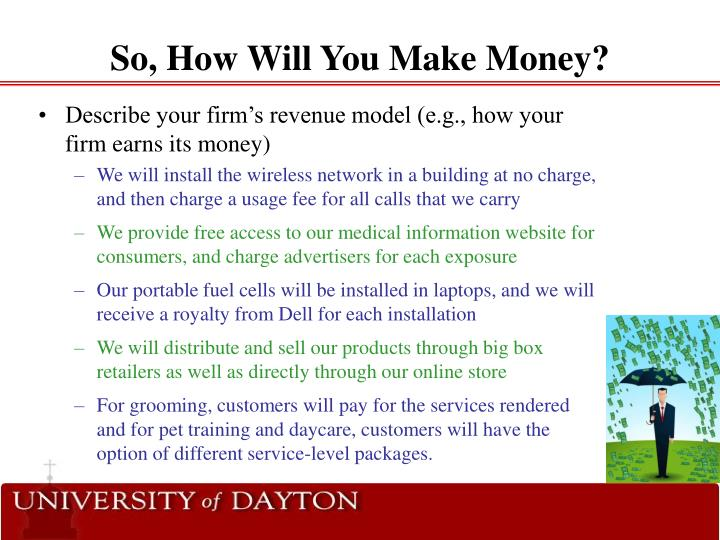 So, How Will You Make Money?