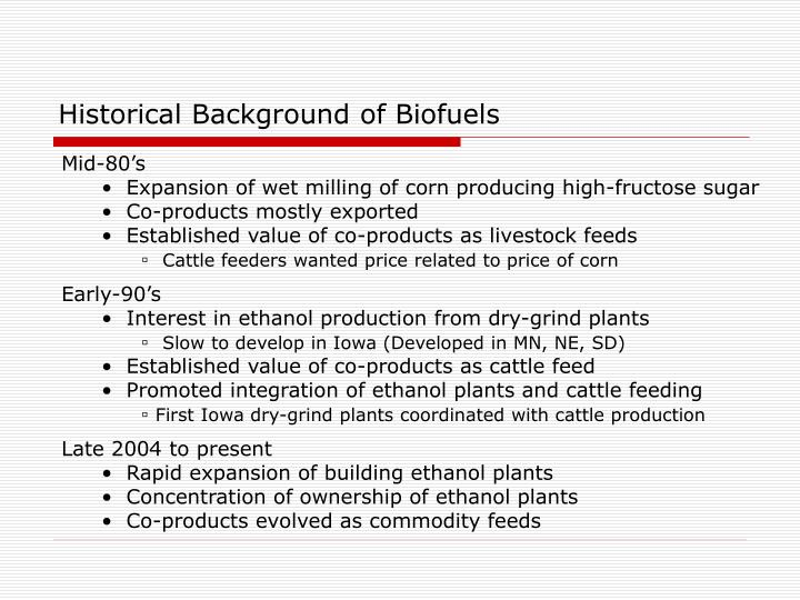 Historical Background of Biofuels