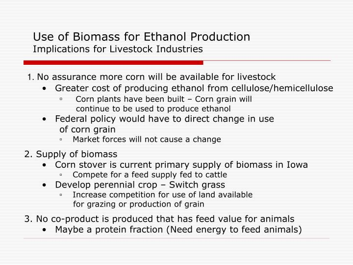Use of Biomass for Ethanol Production