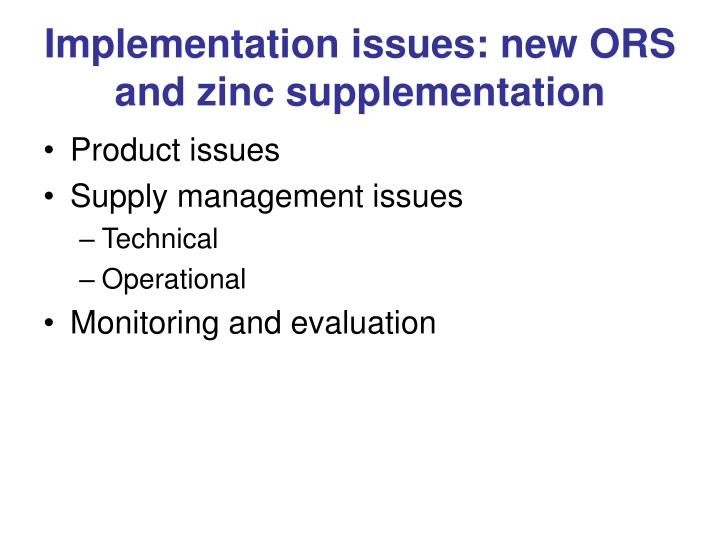 Implementation issues: new ORS and zinc supplementation