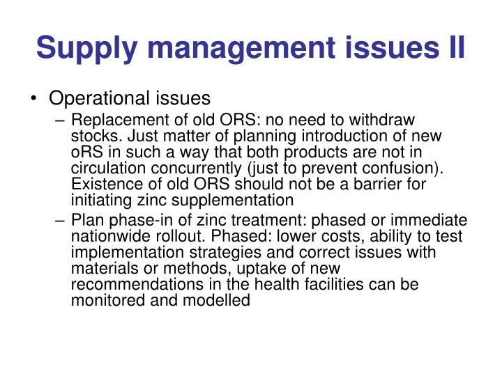 Supply management issues II