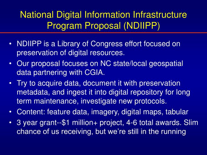 National Digital Information Infrastructure Program Proposal (NDIIPP)