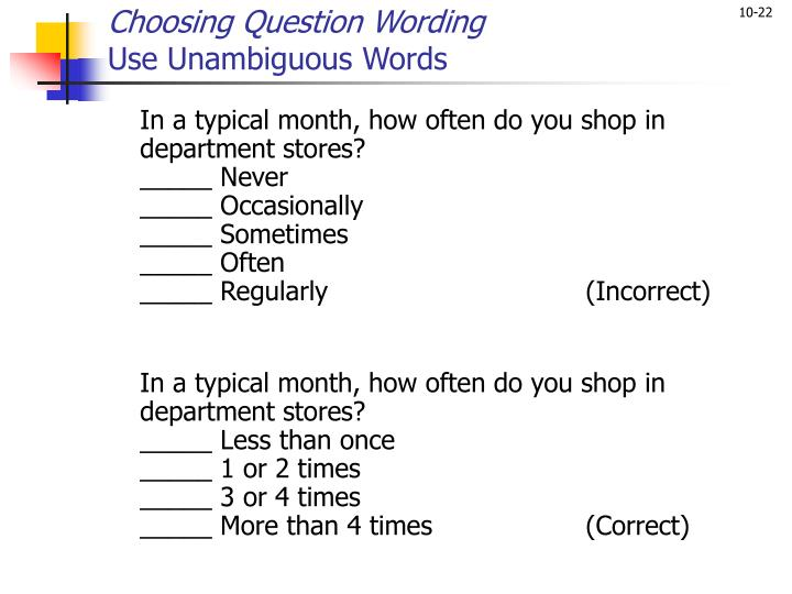 Choosing Question Wording