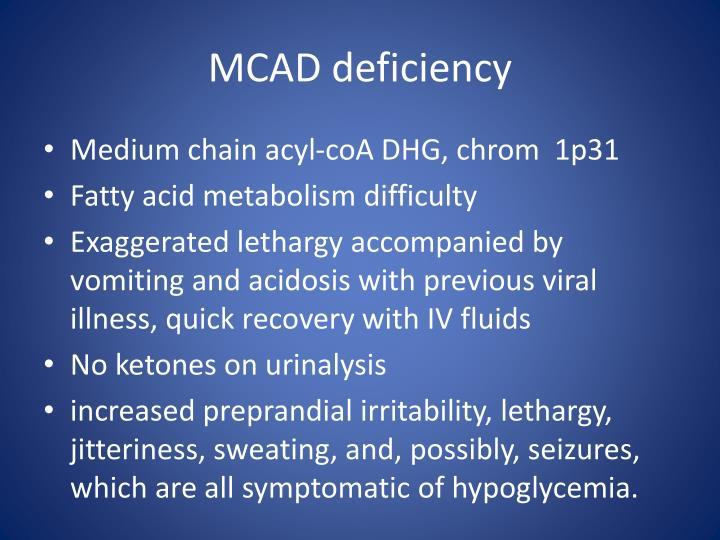 MCAD deficiency