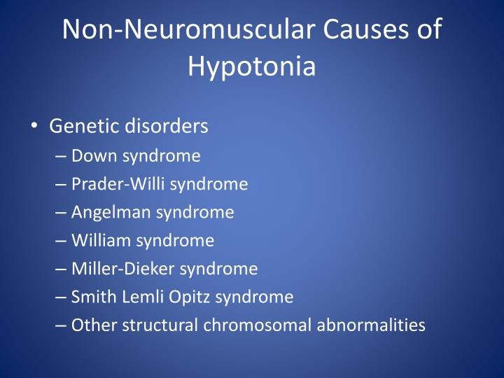 Non-Neuromuscular Causes of Hypotonia