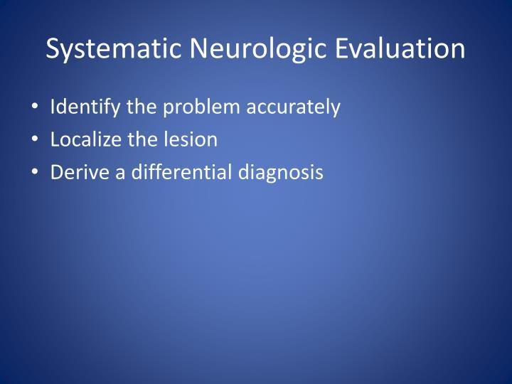 Systematic Neurologic Evaluation