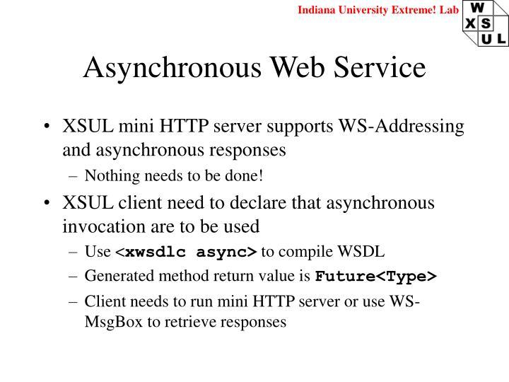 Asynchronous Web Service