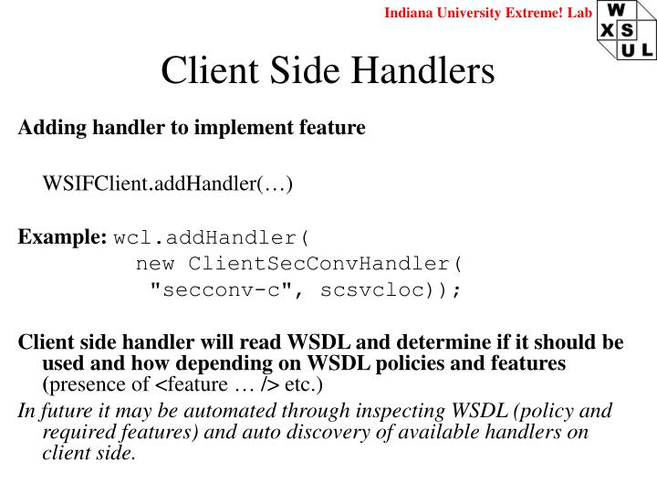 Client Side Handlers